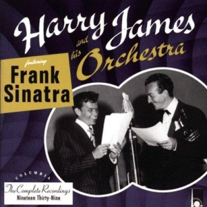Frank Sinatra Harry James Complete Recordings