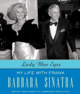 Lady Blue Eyes: My Life With Frank Barbara Sinatra