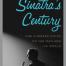 Sinatra's Century David Lehman