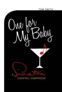 one for my baby sinatra cocktail companion