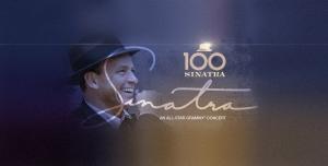 Sinatra 100 - Grammy Concert